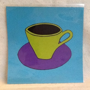 Cup on Teal-George Reeves-Mixed Media on Paper-8in x 8in-$20.00 unframed