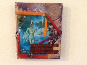 Take Me or Leave Me-Mixed Media on Panel w/Magnets-5in x 4in-$15.00